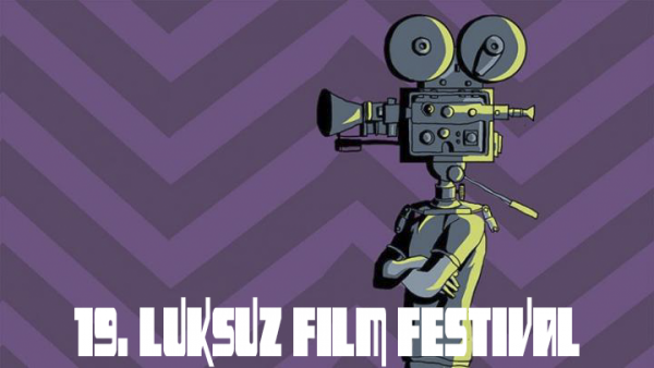 APPLY your films to 19th Luksuz Film Festival